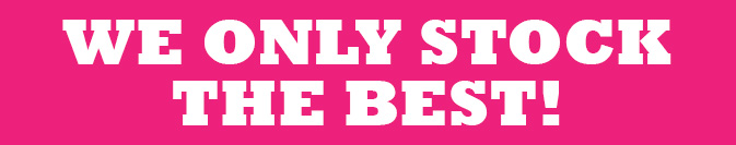 we-only-stock-the-best-pink